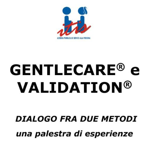 GENTLECARE® e VALIDATION®